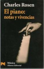 El piano, notas y vivencias, Charles Rosen
